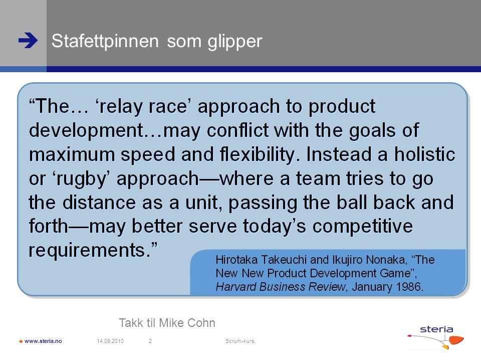  www.steria.no  Agenda  Scrum 3 min guide/Teamnavn  Visjonsworkshop  Hva er Scrum.