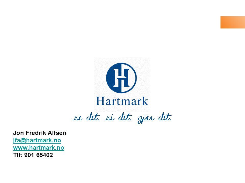 Jon Fredrik Alfsen jfa@hartmark.no www.hartmark.no Tlf: 901 65402