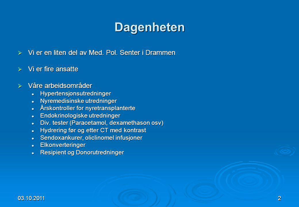 03.10.20112 Dagenheten  Vi er en liten del av Med. Pol. Senter i Drammen  Vi er fire ansatte  Våre arbeidsområder  Hypertensjonsutredninger  Nyre