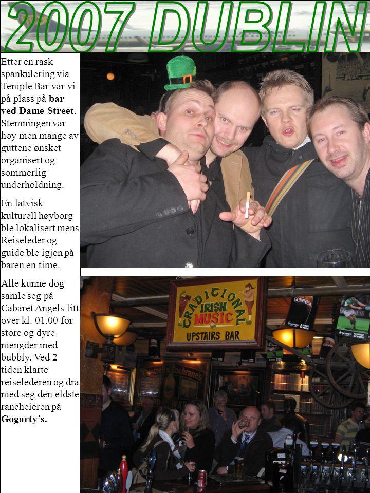 Etter en rask spankulering via Temple Bar var vi på plass på bar ved Dame Street.