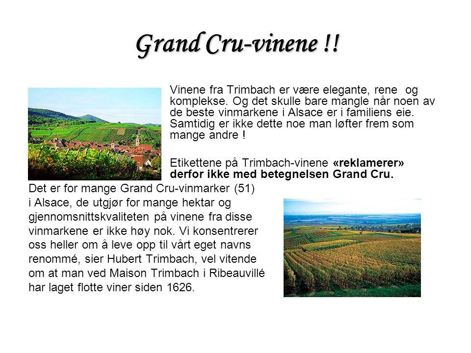 Grand Cru-vinene !. Vinene fra Trimbach er være elegante, rene og komplekse.