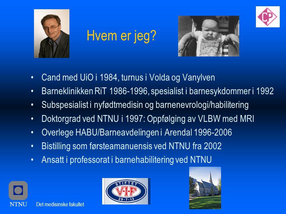 NTNU Det medisinske fakultet Hvem er jeg.