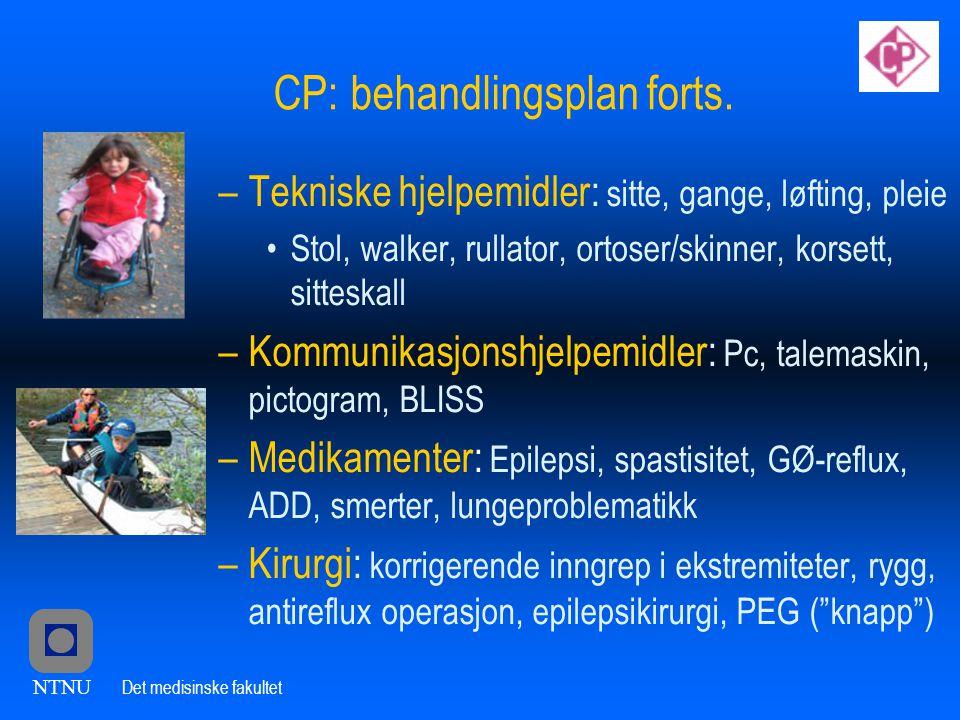NTNU Det medisinske fakultet CP: behandlingsplan forts.