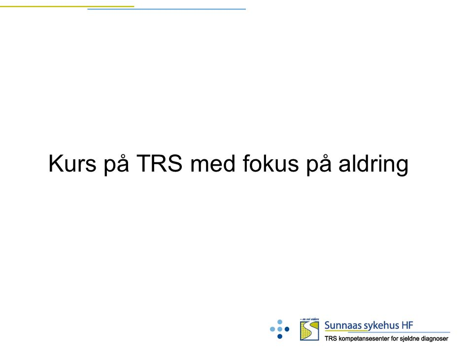 Kurs på TRS med fokus på aldring