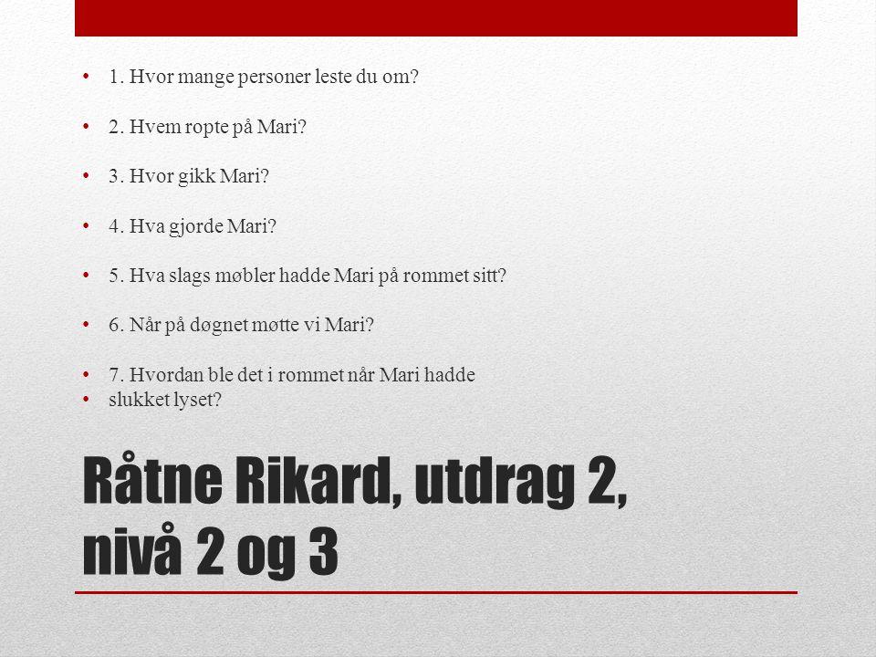 Nivå 3 http://norskgrammatikk.cappelendamm.no/c433421/samme ndrag/vis.html?tid=479091 http://ndla.no/nb/node/20357 Verb