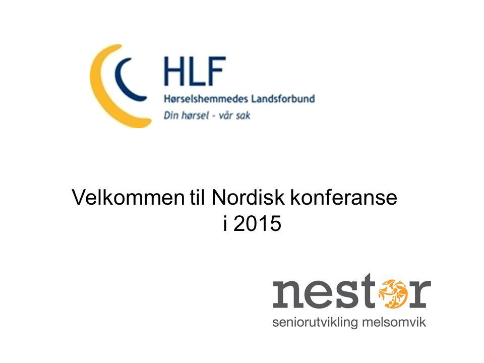 1 Velkommen til Nordisk konferanse i 2015