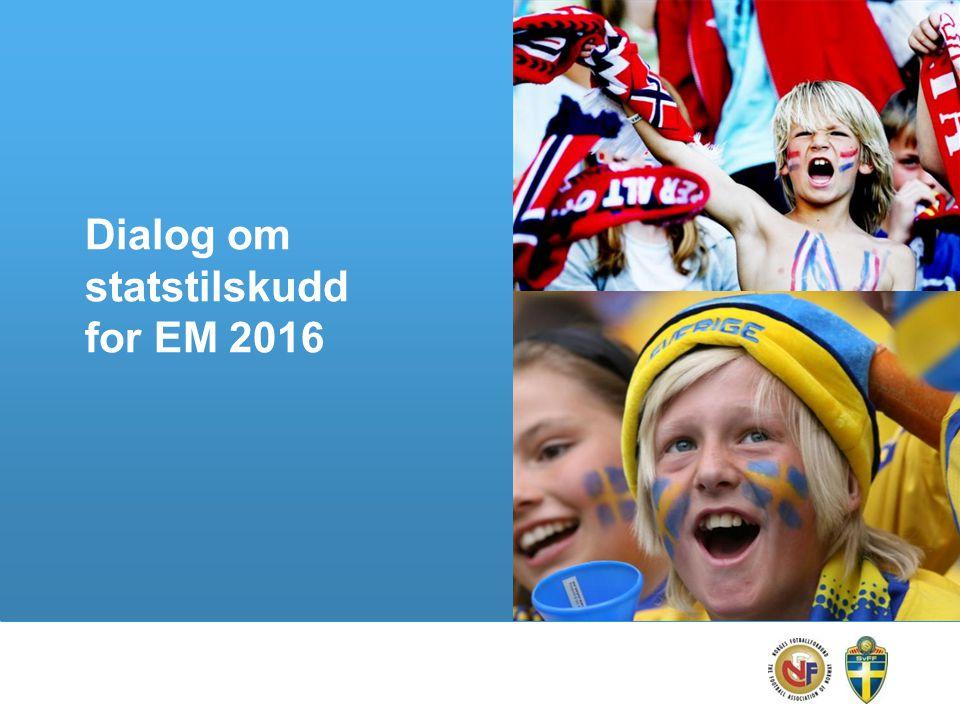 Dialog om statstilskudd for EM 2016