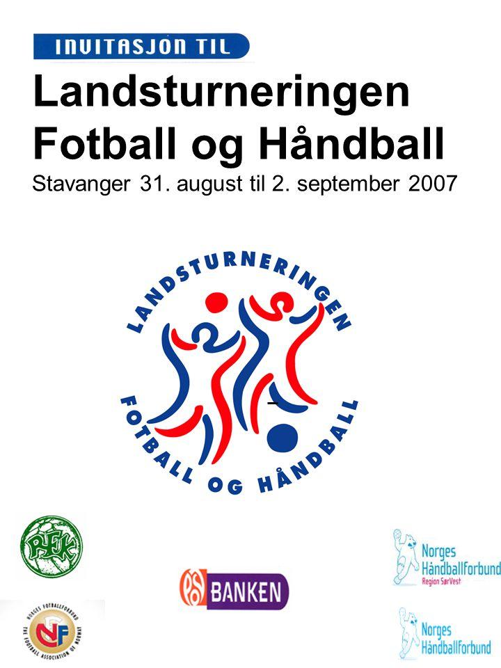 Landsturneringen Fotball og Håndball Stavanger 31. august til 2. september 2007