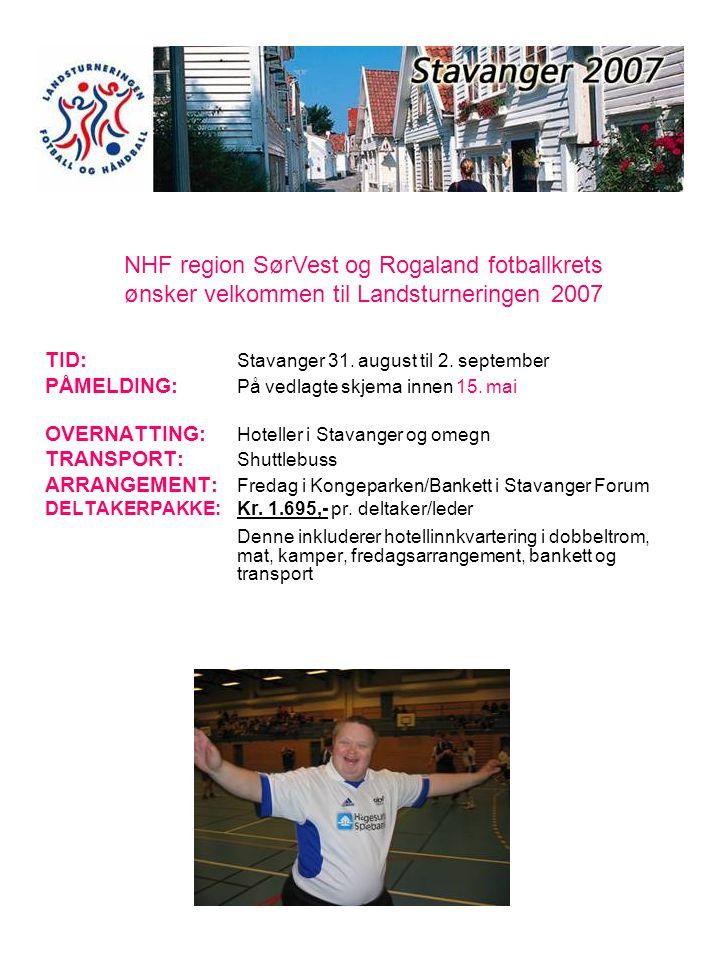 TID: Stavanger 31. august til 2. september PÅMELDING: På vedlagte skjema innen 15. mai OVERNATTING: Hoteller i Stavanger og omegn TRANSPORT: Shuttlebu