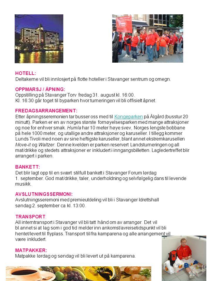 HOTELL: Deltakerne vil bli innlosjert på flotte hoteller i Stavanger sentrum og omegn. OPPMARSJ / ÅPNING: Oppstilling på Stavanger Torv fredag 31. aug