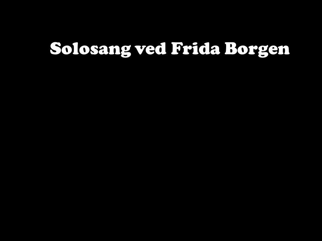 Solosang ved Frida Borgen