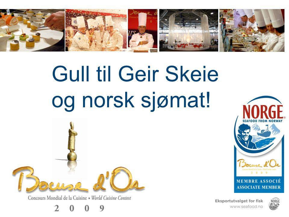 Gull til Geir Skeie og norsk sjømat!