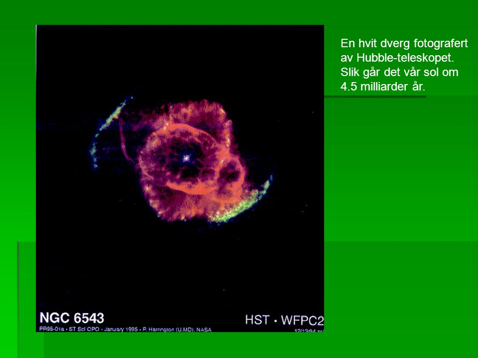 En hvit dverg fotografert av Hubble-teleskopet. Slik går det vår sol om 4.5 milliarder år.