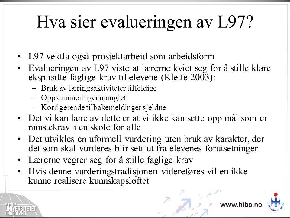 Hva sier evalueringen av L97.