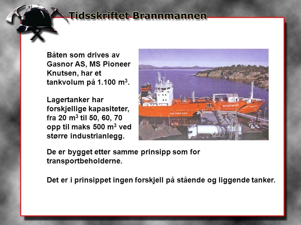 Båten som drives av Gasnor AS, MS Pioneer Knutsen, har et tankvolum på 1.100 m 3. Lagertanker har forskjellige kapasiteter, fra 20 m 3 til 50, 60, 70