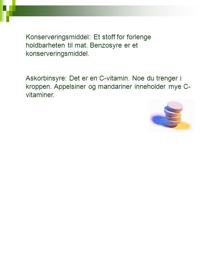 Konserveringsmiddel: Et stoff for forlenge holdbarheten til mat.