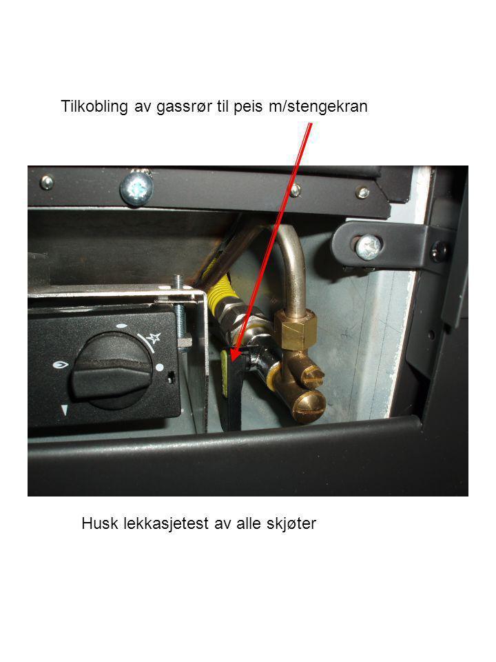 Tilkobling av gassrør til peis m/stengekran Husk lekkasjetest av alle skjøter