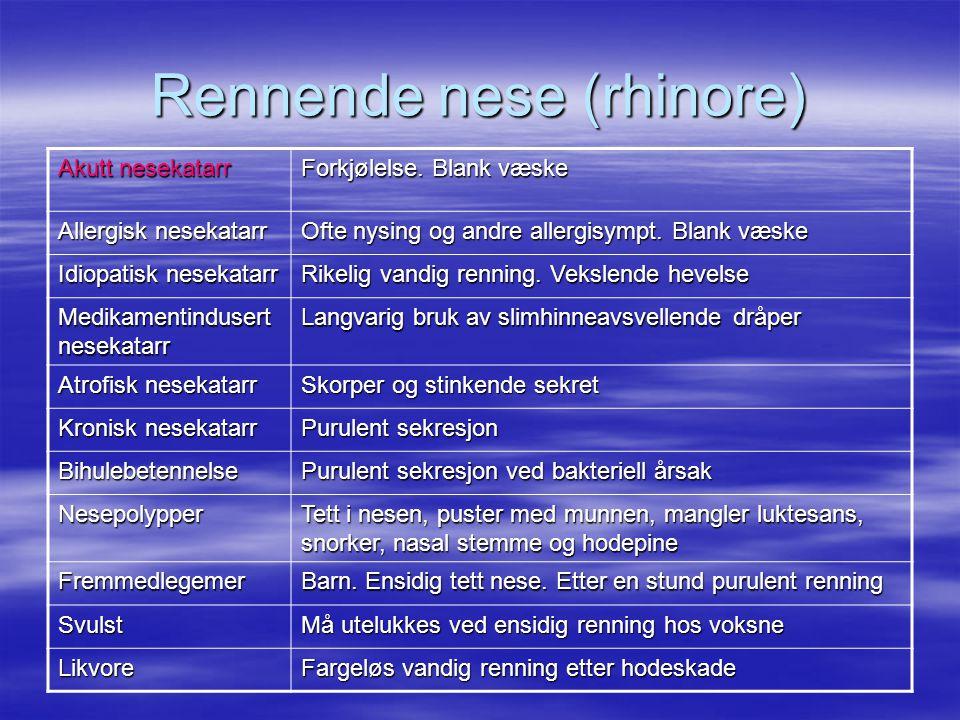 •Astma.•Fremmedlegemeaspirasjon. •Pneumothorax. •Lungeembolisme.