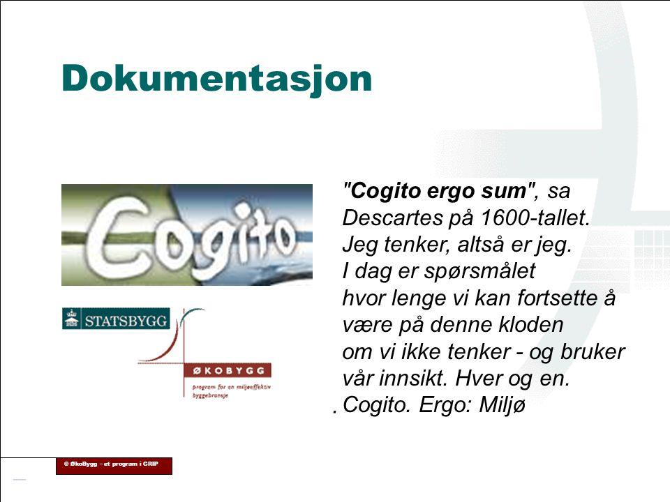 © ØkoBygg – et program i GRIP Dokumentasjon.