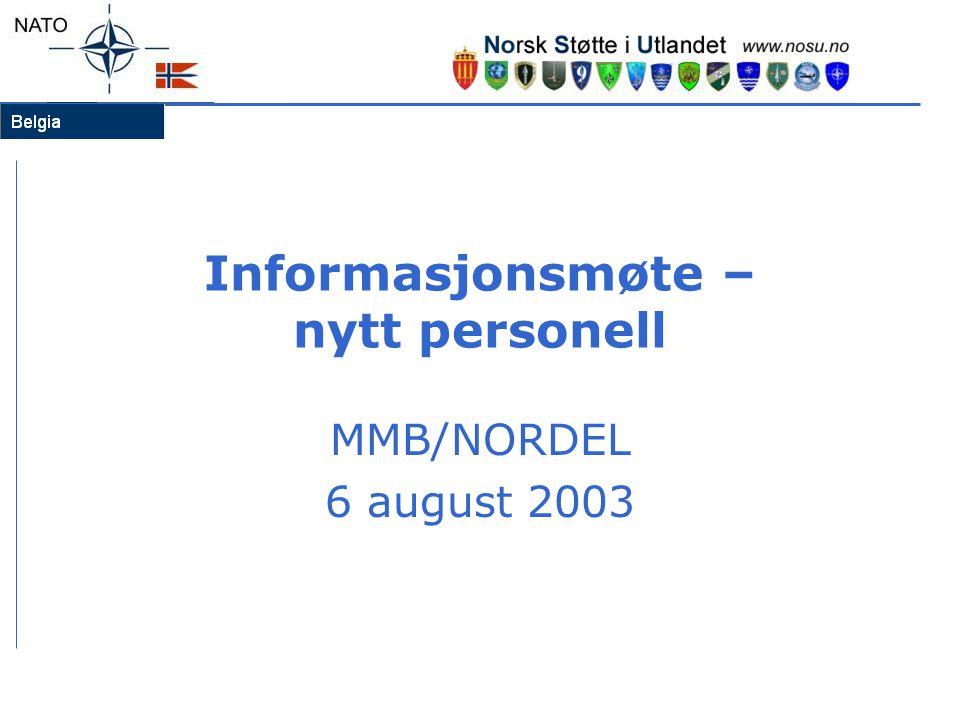 Informasjonsmøte – nytt personell MMB/NORDEL 6 august 2003