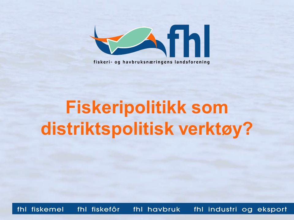 Fiskeripolitikk som distriktspolitisk verktøy