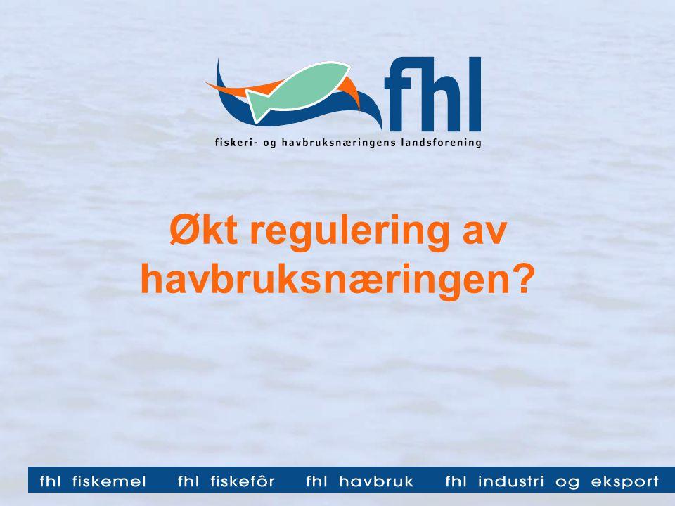Økt regulering av havbruksnæringen