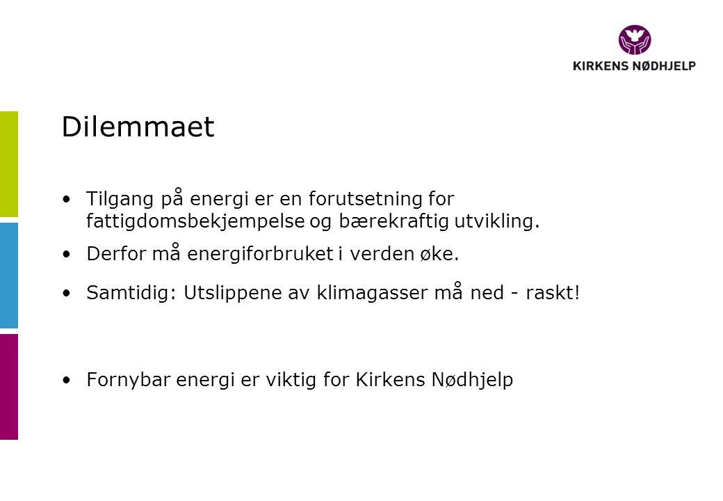 Dilemmaet •Tilgang på energi er en forutsetning for fattigdomsbekjempelse og bærekraftig utvikling. •Derfor må energiforbruket i verden øke. •Samtidig