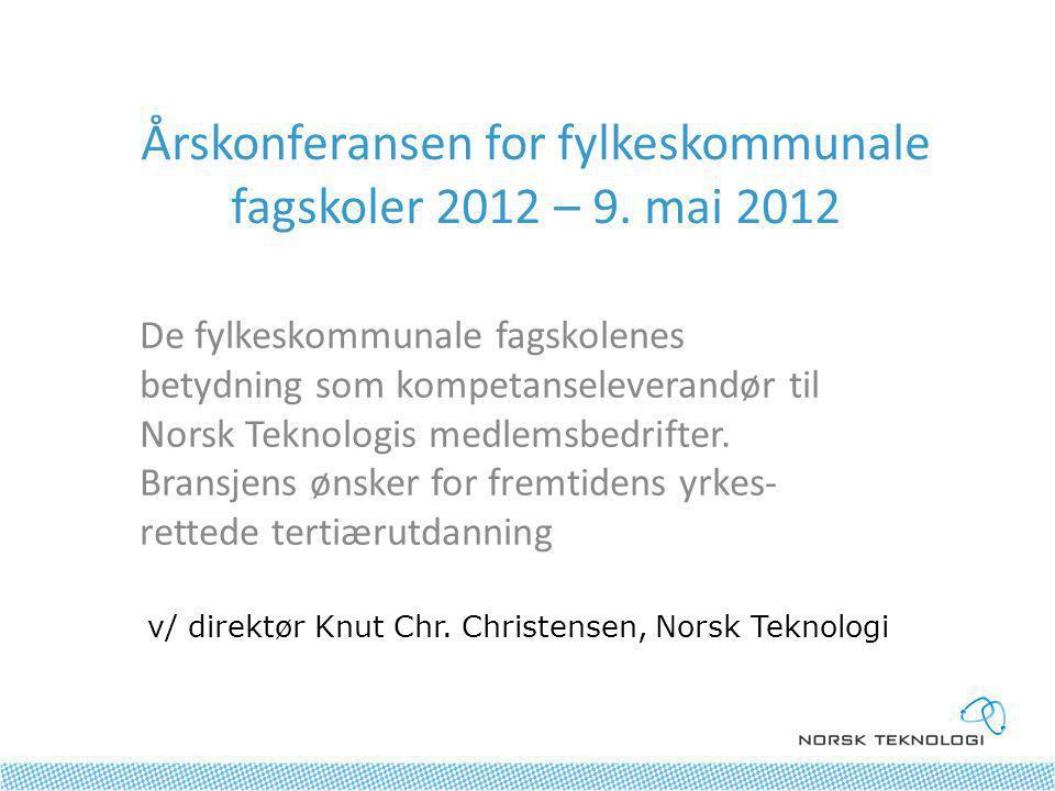 Årskonferansen for fylkeskommunale fagskoler 2012 – 9.