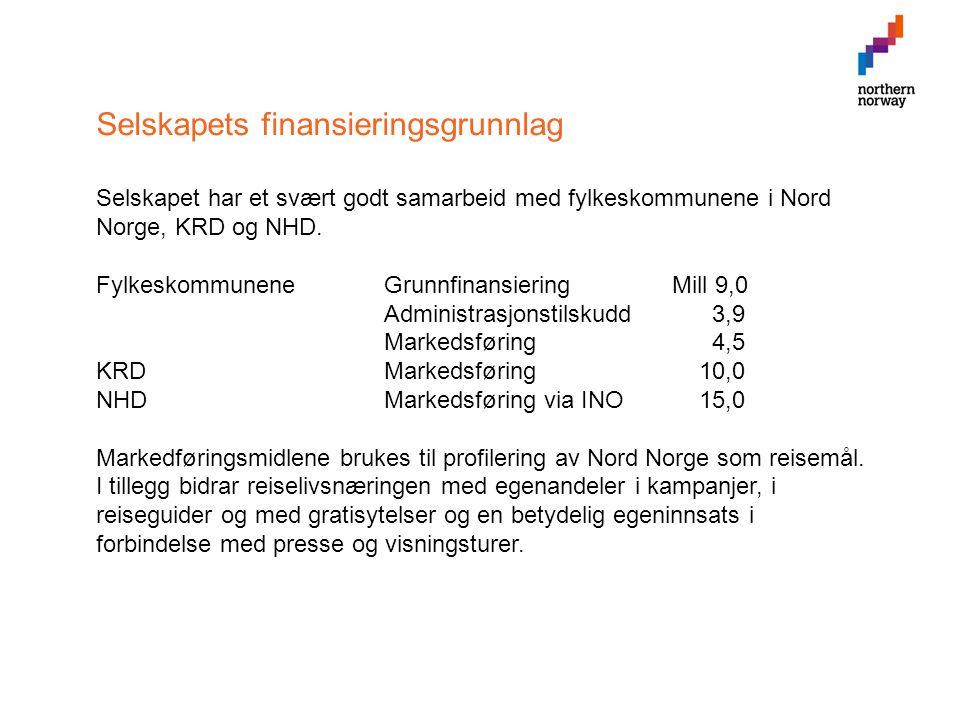 Selskapets finansieringsgrunnlag Selskapet har et svært godt samarbeid med fylkeskommunene i Nord Norge, KRD og NHD.