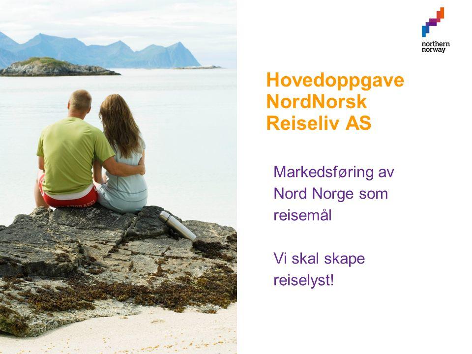 Hovedoppgave NordNorsk Reiseliv AS 11/16/10Side 3 Markedsføring av Nord Norge som reisemål Vi skal skape reiselyst!
