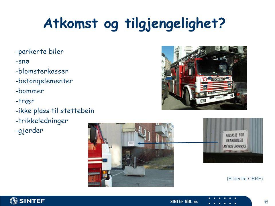 SINTEF NBL as 15 Atkomst og tilgjengelighet? -parkerte biler -snø -blomsterkasser -betongelementer -bommer -trær -ikke plass til støttebein -trikkeled