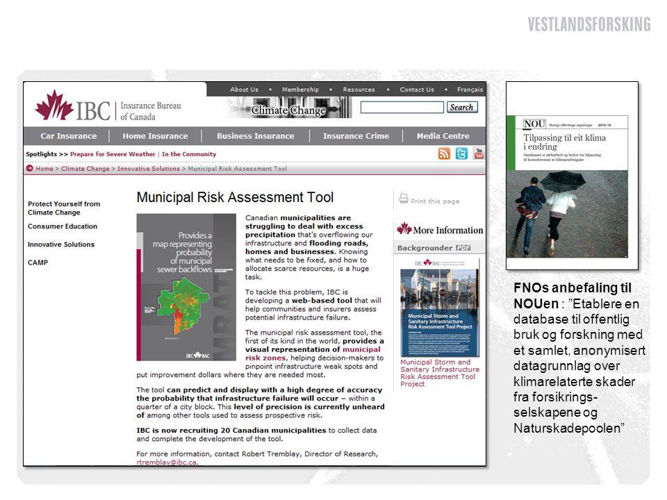 """FNOs anbefaling til NOUen : """"Etablere en database til offentlig bruk og forskning med et samlet, anonymisert datagrunnlag over klimarelaterte skader f"""