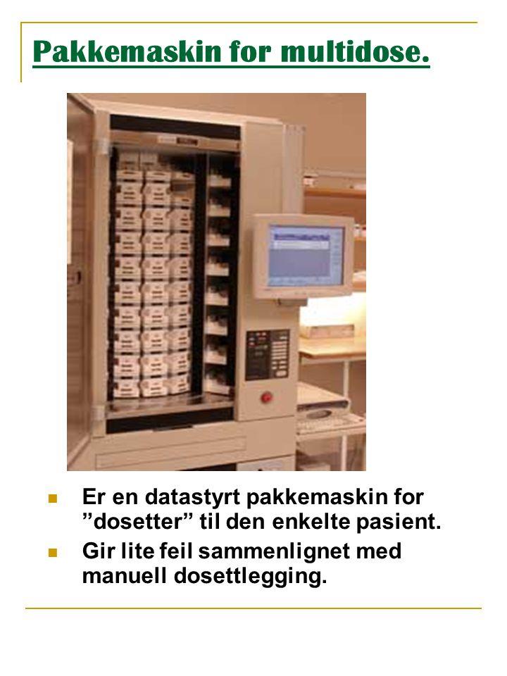"""Pakkemaskin for multidose.  Er en datastyrt pakkemaskin for """"dosetter"""" til den enkelte pasient.  Gir lite feil sammenlignet med manuell dosettleggin"""