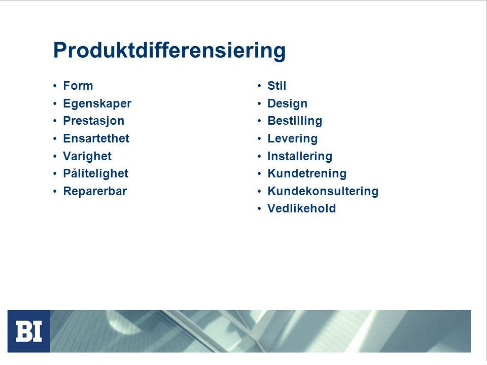 Produktdifferensiering • Form • Egenskaper • Prestasjon • Ensartethet • Varighet • Pålitelighet • Reparerbar • Stil • Design • Bestilling • Levering •
