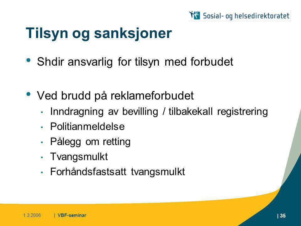 1.3.2006| VBF-seminar | 36 Takk for oss! www.shdir.no/rusmidler
