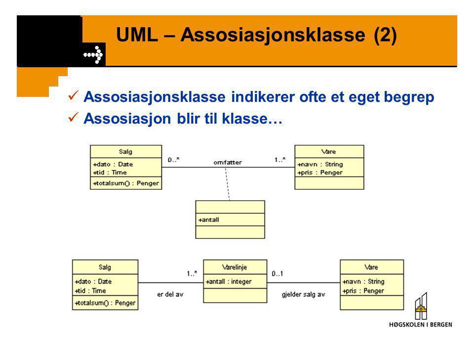 """UML - Assosiasjonsklasse (1)  Assosiasjonsklasse = Klasse som """"holder på"""" begreper / data som er knyttet til en assosiasjon  Notasjon Anonym assosia"""