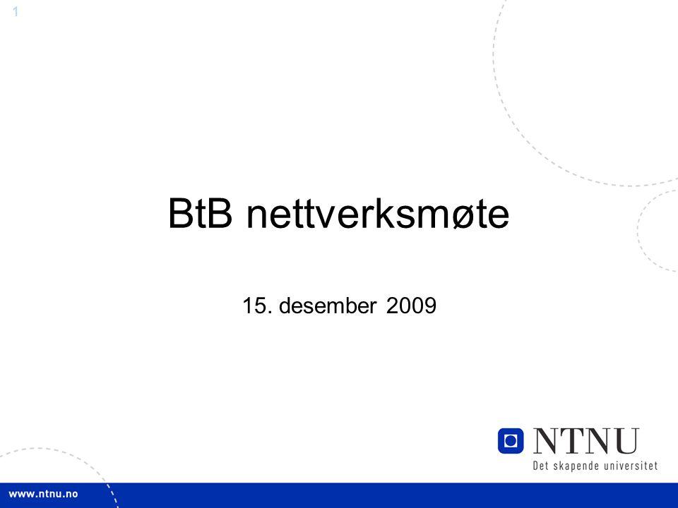 1 BtB nettverksmøte 15. desember 2009