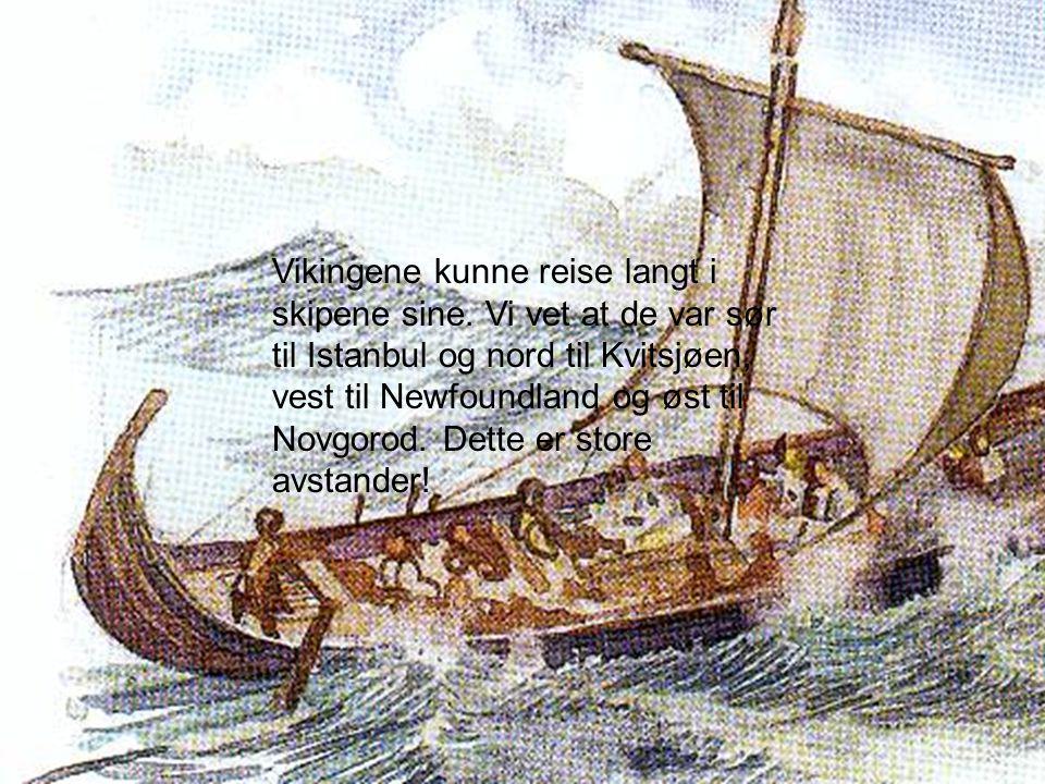 De store flotte skipene som ble bygget i Skandinavia var også spesielt gode. Arkeologene tror at de gode skipene kom som en overraskelse på folk i Eng