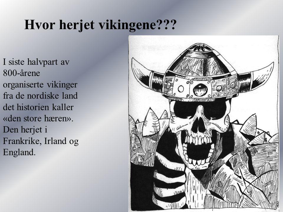 Hvor herjet vikingene??.