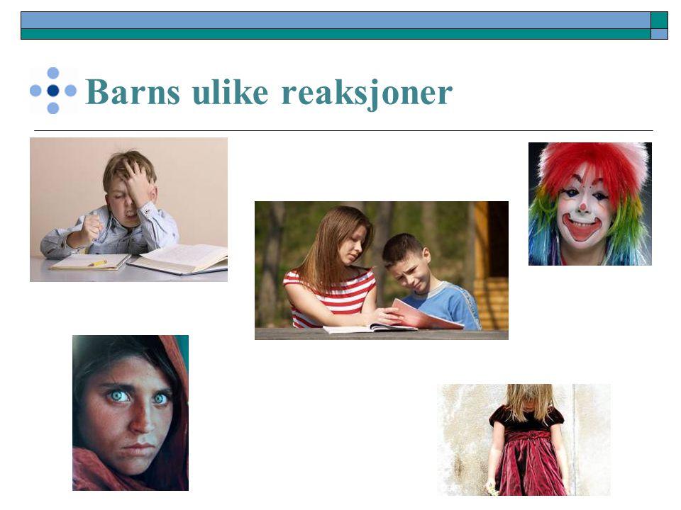 Barns ulike reaksjoner