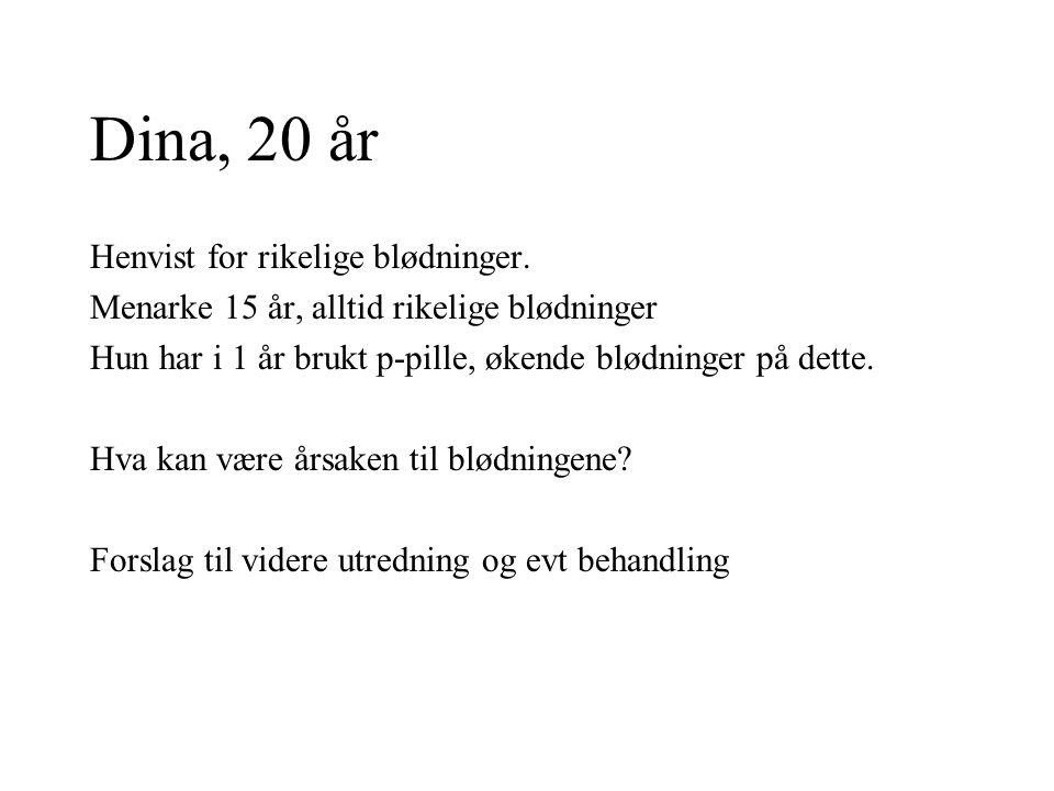Elna, 60 år Henvist for småblødninger i 2-3 mndr.