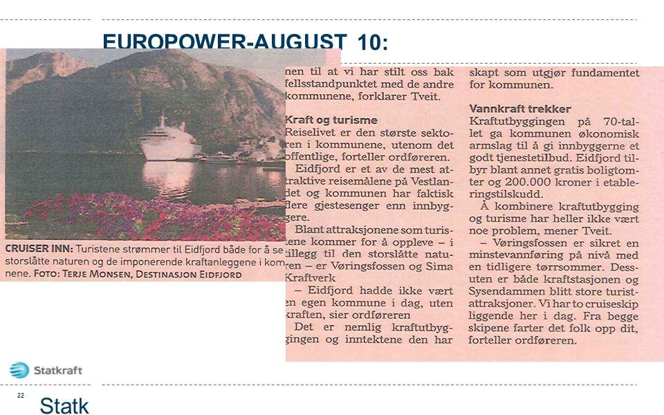 EUROPOWER-AUGUST 10: 22 Statk raft prese ntasj on