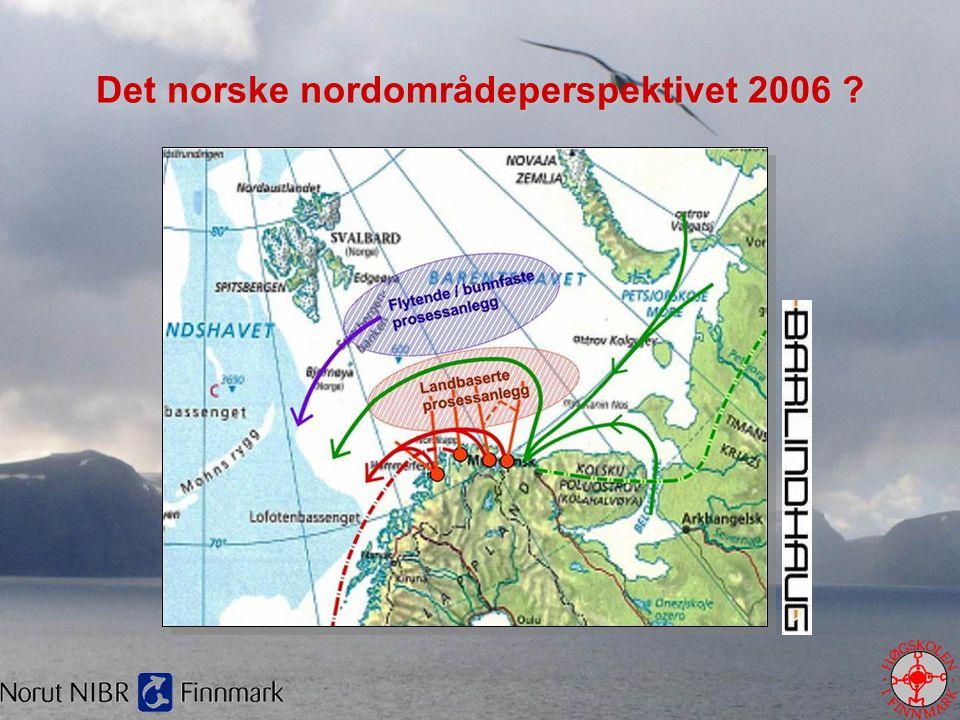Det norske nordområdeperspektivet 2006 ?