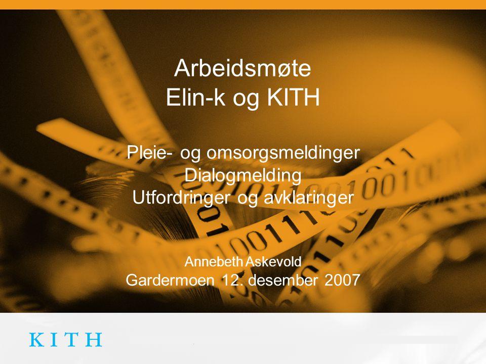 Arbeidsmøte PLO-meldinger Annebeth Askevold, 18.12.2007 Innhold • Målsettinger med dagens møte • Strukturert medisinering - muligheter i forhold til eResept, Fest, SUMO med mer.