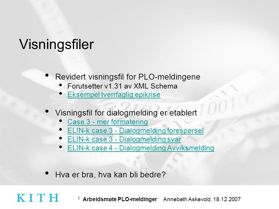 Arbeidsmøte PLO-meldinger Annebeth Askevold, 18.12.2007 Linjeskift etc.