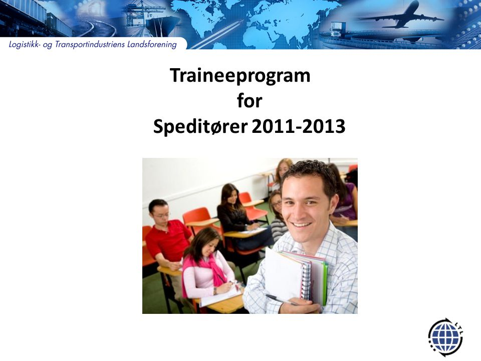 Traineeprogram for Speditører 2011-2013