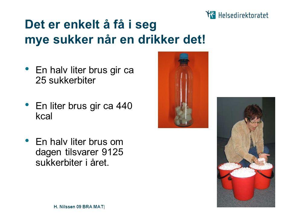H.Nilssen 09 BRA MAT| Det er enkelt å få i seg mye sukker når en drikker det.