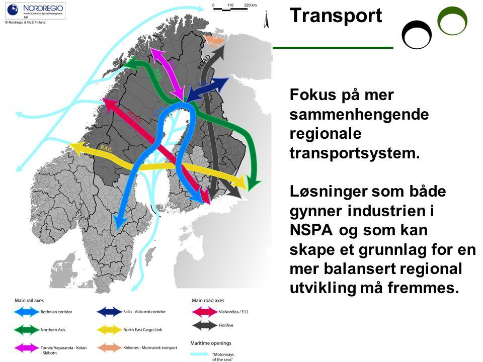 Transport Fokus på mer sammenhengende regionale transportsystem.