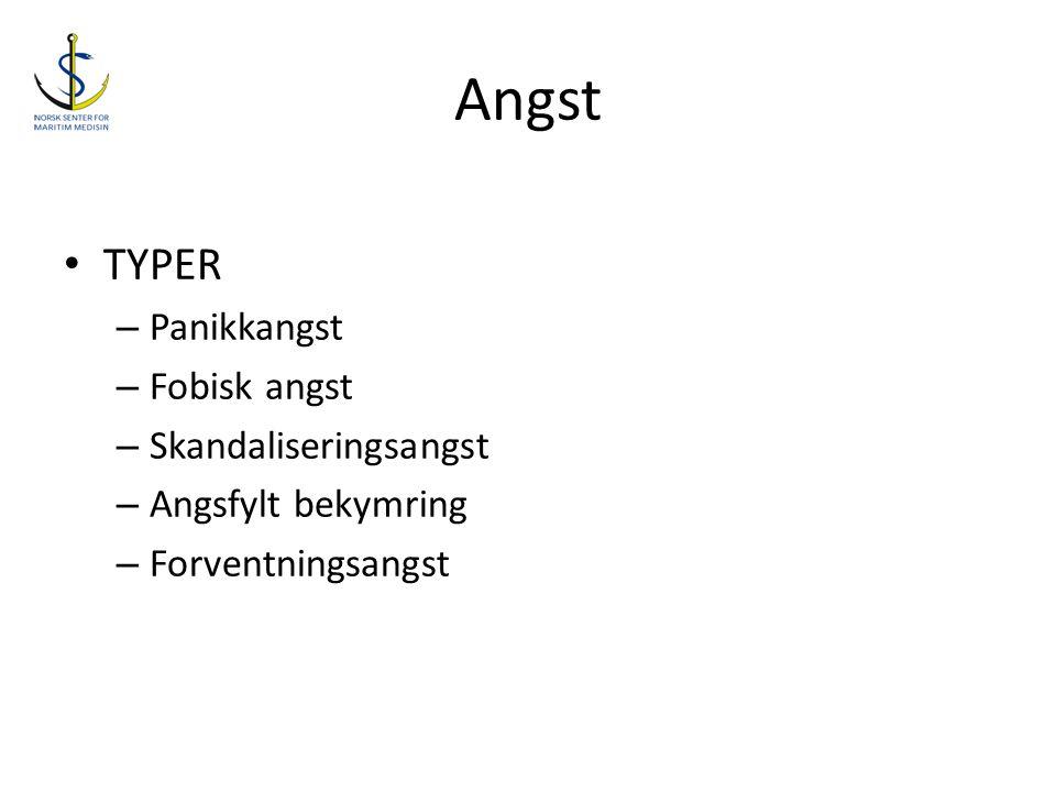 Angst • TYPER – Panikkangst – Fobisk angst – Skandaliseringsangst – Angsfylt bekymring – Forventningsangst