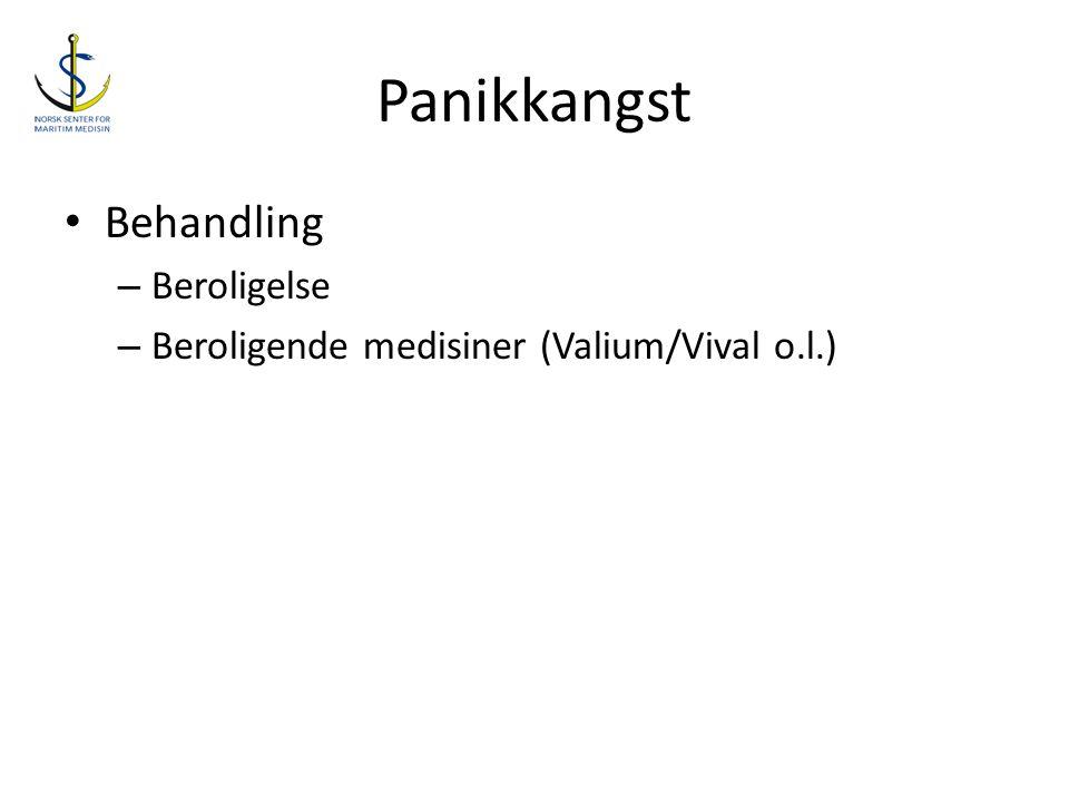 Panikkangst • Behandling – Beroligelse – Beroligende medisiner (Valium/Vival o.l.)